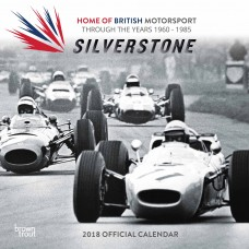 2018 SILVERSTONE HOME OF BRITISH MOTORSPORT THROUGH THE AGES