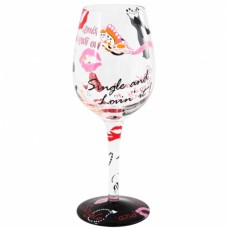 LOLITA SINGLE AND LOVIN' IT  WINE GLASS
